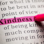 Be Kind - a positive trait, especially today